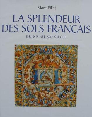 La splendeur des sols Français du XIe au XXe siècle