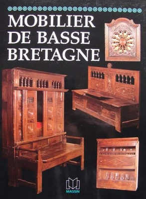 Mobilier régional - Basse Bretagne (French Furniture)