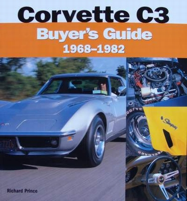 Corvette C3 Buyer's Guide 1968 - 1982