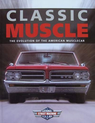 Classic Muscle - The evolution of the American Muscle Car
