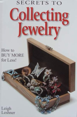 Secrets to Collecting Jewelry with Price Guide