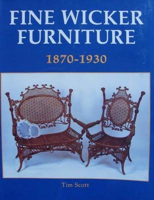 Fine Wicker Furniture 1870 - 1930