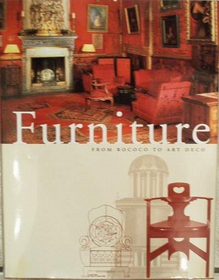 Furniture from rococo to art deco