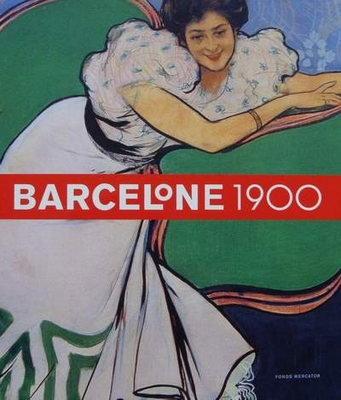 Barcelone 1900 (Art Nouveau in Spanje)