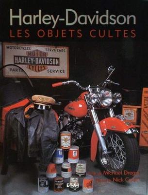 Harley-Davidson les objets cultes