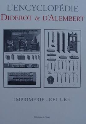 L'encyclopédie Diderot & d'Alembert - IMPRIMERIE - RELIURE