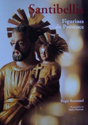 """Santibellis (les """" beaux saints """") - Figurines de Provence"""