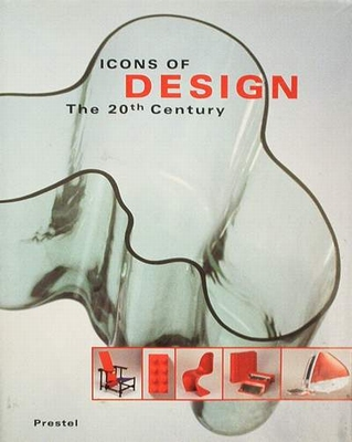 Icons of Design - The 20th Century