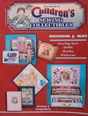 Children's Sewing Collectibles - Price Guide