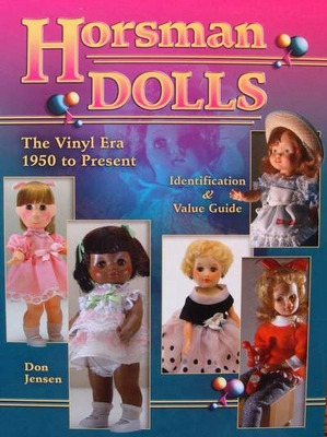 Horsman Dolls 1950 to Present - Price Guide