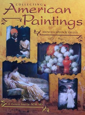 Collecting American Paintings - Identification & Values