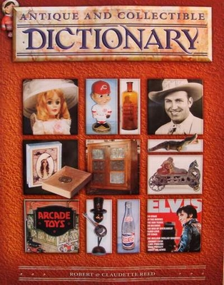 Antique and Collectible Dictionary