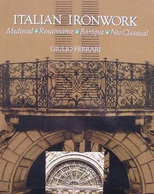 Italian Ironwork (fer forgé)
