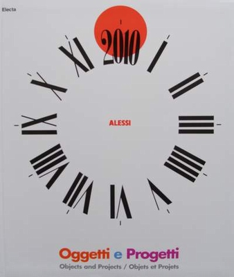 Alessi - Objects and Projects/Objets et Projets