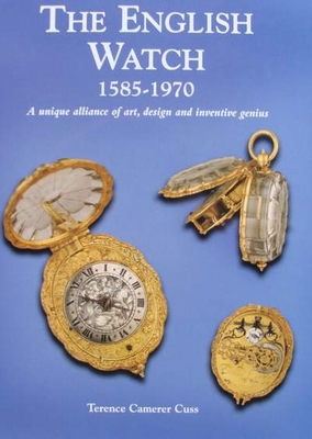 The English Watch 1585 - 1970