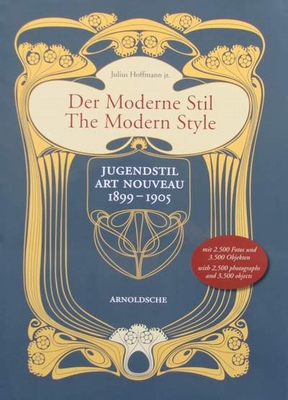 The Modern Style - Art Nouveau 1899 - 1905