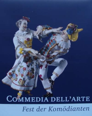 Commedia Dell'Arte - Fest der Komödianten/Carnival of Comedy