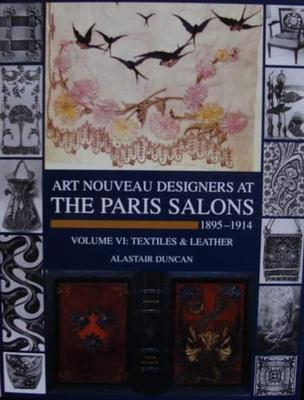 Art Nouveau Designers at The Paris Salons 1895-1914