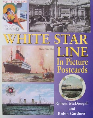 White Star Line in Picture Postcards