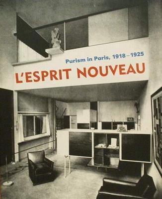 L'esprit Nouveau - Purism in Paris 1918-1925
