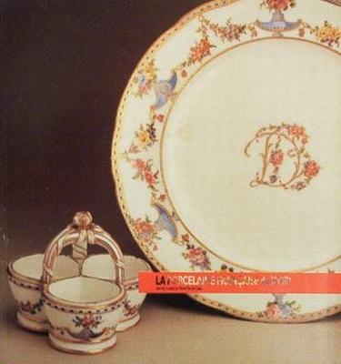 La porcelaine Française du XVIIIe