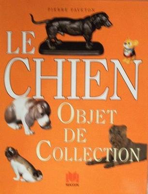 Le chien - object de collection