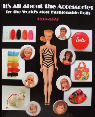 Accessories for World's Most Fashionable Dolls 1959-1972