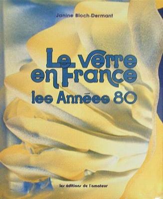 Le Verre en France les Années 80