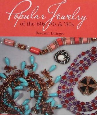 Popular Jewelry of the 60s,70s & 80s