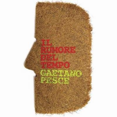 Gaetano Pesce : The Noise of Time (Il Rumore Del Tempo)