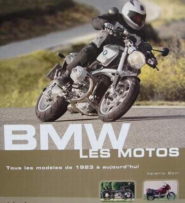 BMW Les Motos - Tous les modèles de 1923 à aujourd'hui