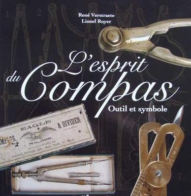 L'esprit du Compas - Outil et Symbole (compass)