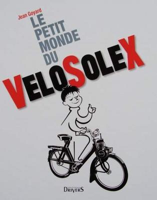 Le petit monde du Velo SoleX et des moteurs auxiliaires