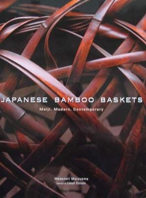 Japanese Bamboo Baskets : Meiji, Modern, Contemporary