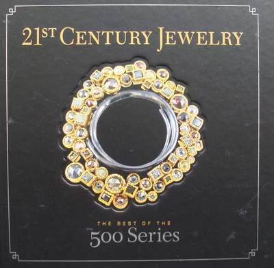 21st Century Jewelry - The Best of the 500 Series