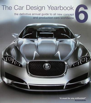 The Car Design Yearbook 6 - The Definitive Annual Guide to A