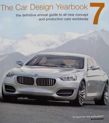 The Car Design Yearbook 7 - The Definitive Annual Guide to A