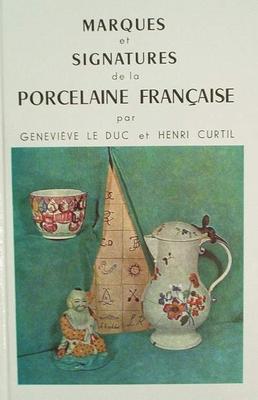 Marques & signatures de la procelaine Française