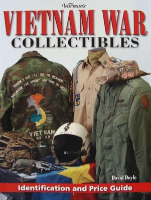 Vietnam War Collectibles - Identification and Price Guide