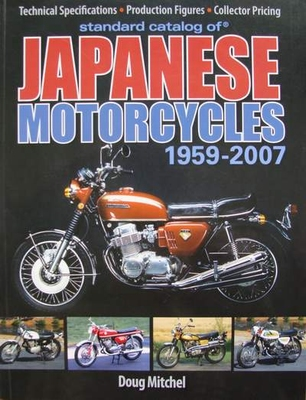 Standard Catalog of Japanese Motorcycles 1959 - 2007