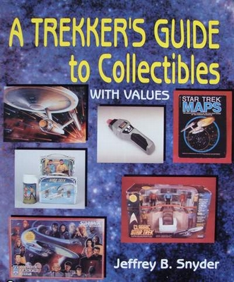 A Trekker's Guide to Collectibles (Star Trek)