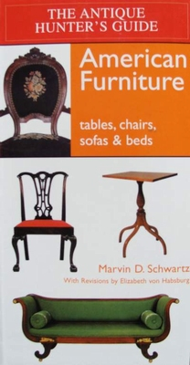 The Antique Hunter's Guide - American Furniture