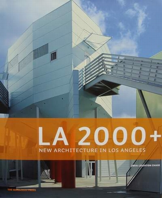 LA 2000+ - New Architecture in Los Angeles