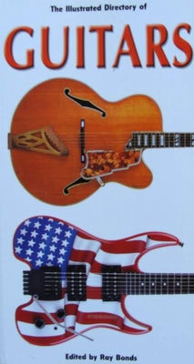 The Illustrated Directory of Guitars