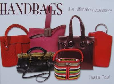 Handbags the ultimate accessory