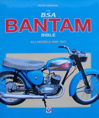 The BSA Bantam Bible - All Models 1948-1971