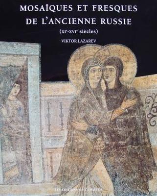 Mosaïques et fresques de l'ancienne russie