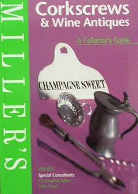 Millers Corkscrews & Wine Antiques with price guide