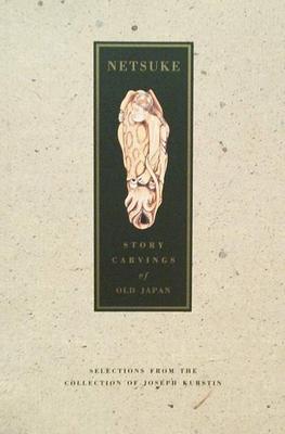 Netsuke - story carvings of old Japan