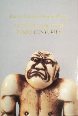 Netsuke trough three centuries
